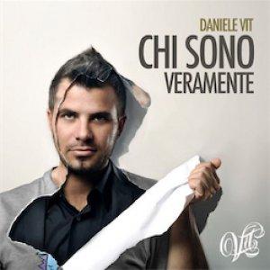 album Chi sono veramente - Daniele Vit
