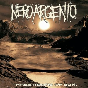 album Three Hours Of Sun - NeroArgento