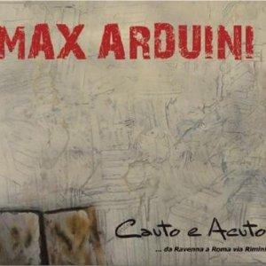 album Cauto e Acuto - Da Ravenna a Roma Via Rimini (2011) - Max Arduini