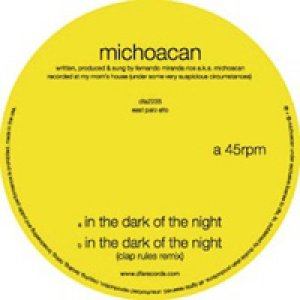 """album Michoacan – """"In the dark of the night"""" - Clap Rules feat. René Love"""