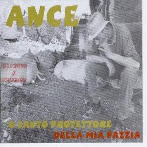 album 'O Santo protettore della mia pazzia - Ance