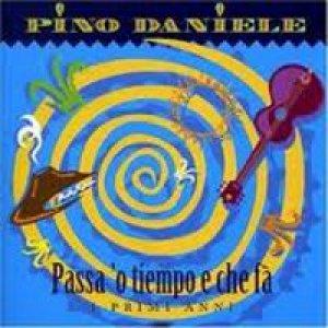 album Passa o tiempo e che fà - Pino Daniele