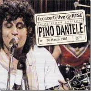 album Pino Daniele Live @ RTSI - Pino Daniele