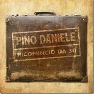 album Ricomincio da 30 - Pino Daniele