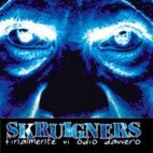 album Finalmente vi odio davvero - Skruigners