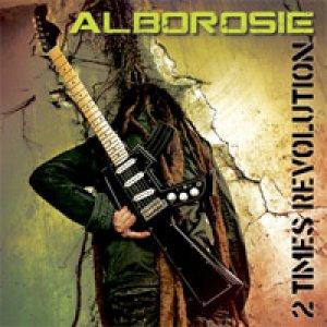 album 2 Times Revolution - Alborosie