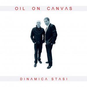 album Dinamica Stasi - Oil On Canvas