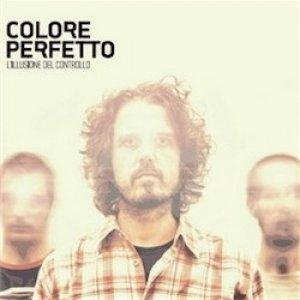 album L'illusione del controllo - Colore Perfetto