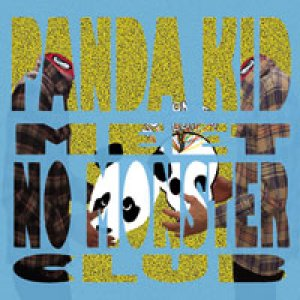 album Panda Kid Meet No Monster Club - Panda Kid