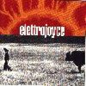 album Elettrojoyce (2°) - Elettrojoyce