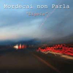 album Ligeia - Mordecai non parla