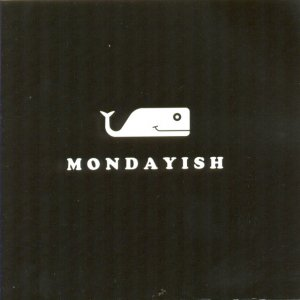 album Nothing to say - Mondayish