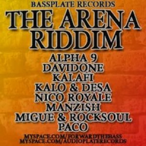 album The Arena Riddim (Produced by Audioplate Records/Forward the - KALAFI