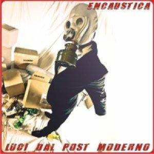 album Luci Dal Post Moderno - Encaustica