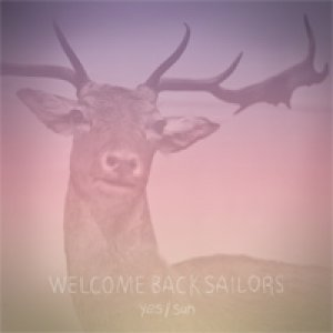 album Yes Sun - Welcome Back Sailors