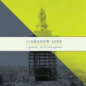 album I giorni dell'idrogeno - The Shadow Line