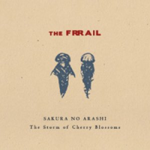 album Sakura No Arashi - The Storm of Cherry Blossoms - the frrail