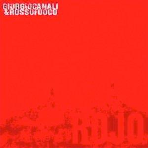 album Rojo - Giorgio Canali & Rossofuoco