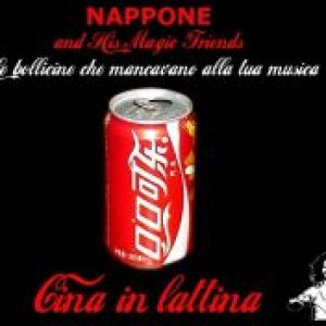 album Cina in lattina - Nappone & His Magic Friends