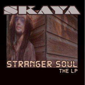 album Stranger Soul - Skaya