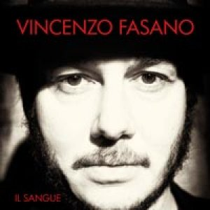 album Il Sangue - Vincenzo Fasano