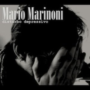 album Disturbo Depressivo - Mario Marinoni
