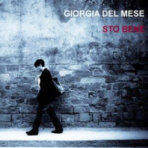 album Sto bene - Giorgia Del Mese
