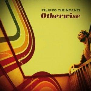 album Otherwise - Filippo Tirincanti