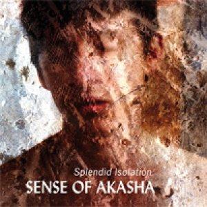 album Splendid Isolation - Sense Of Akasha