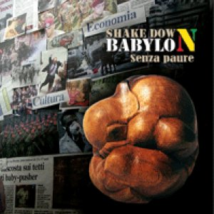 album senza paure - SHAKE DOWN BABYLON