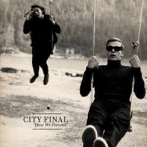 album How We Danced - City Final