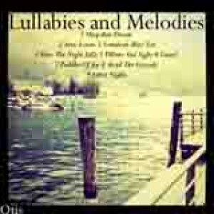 album Lullabies & Melodies - Call me Otis