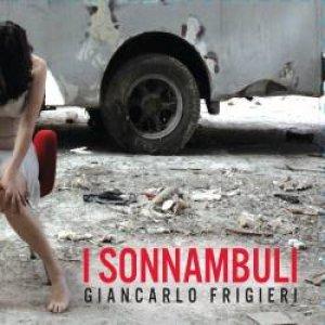 album I Sonnambuli - Giancarlo Frigieri