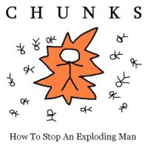 album How To Stop An Exploding Man - Chunks