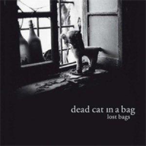 album LOST BAGS - Dead Cat in A Bag