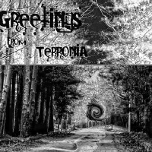 album Algorithms For A No Sense Violence - GREETINGS FROM TERRONIA