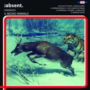 album Sonorizza: Il Regno Animale - Absent