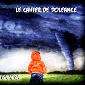album Gamera - Cahiers-Le Cahier De Doleance