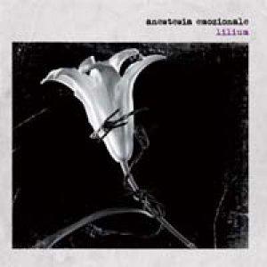 album lilium - anestesia emozionale
