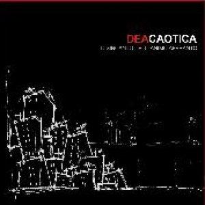 album Il disincanto dell'animo affranto - Deacaotica