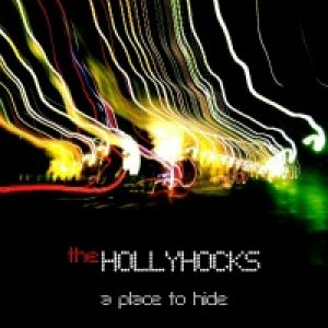 album A Place To Hide - The Hollyhocks