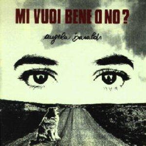 album Mi vuoi bene o no? - Angela Baraldi