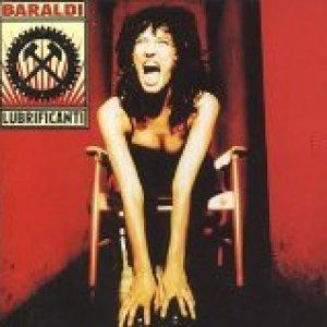 album Baraldi lubrificanti - Angela Baraldi