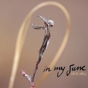 album Blind Alley - In My June