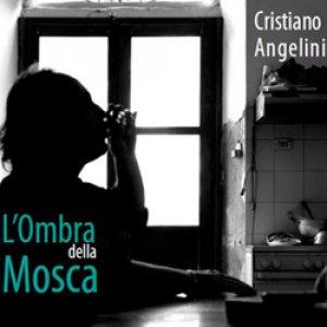 album L'ombra della mosca - Cristiano Angelini