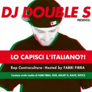 album Lo Capisci l'Italiano?! - Rap Controcultura - Dj Double S