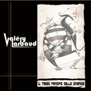 album Il terzo principio della dinamica - Valery Larbaud