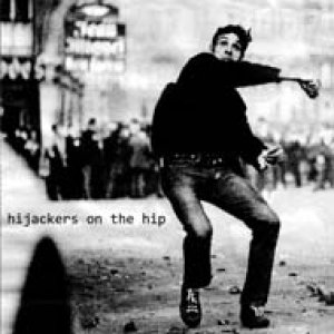 album Hijackers On the Hip [EP] - Hijackers On The Hip