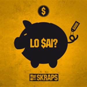 album Lo Sai? - The Skraps