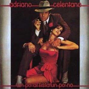 album Un po' artista un po' no - Adriano Celentano